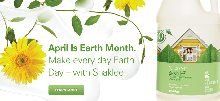 Make every day Earth Day with Shaklee