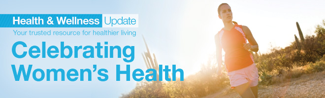 Shaklee Health and Wellness Update - Celebrating Women's Health