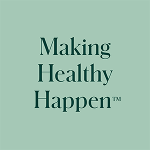 Making Healthy Happen