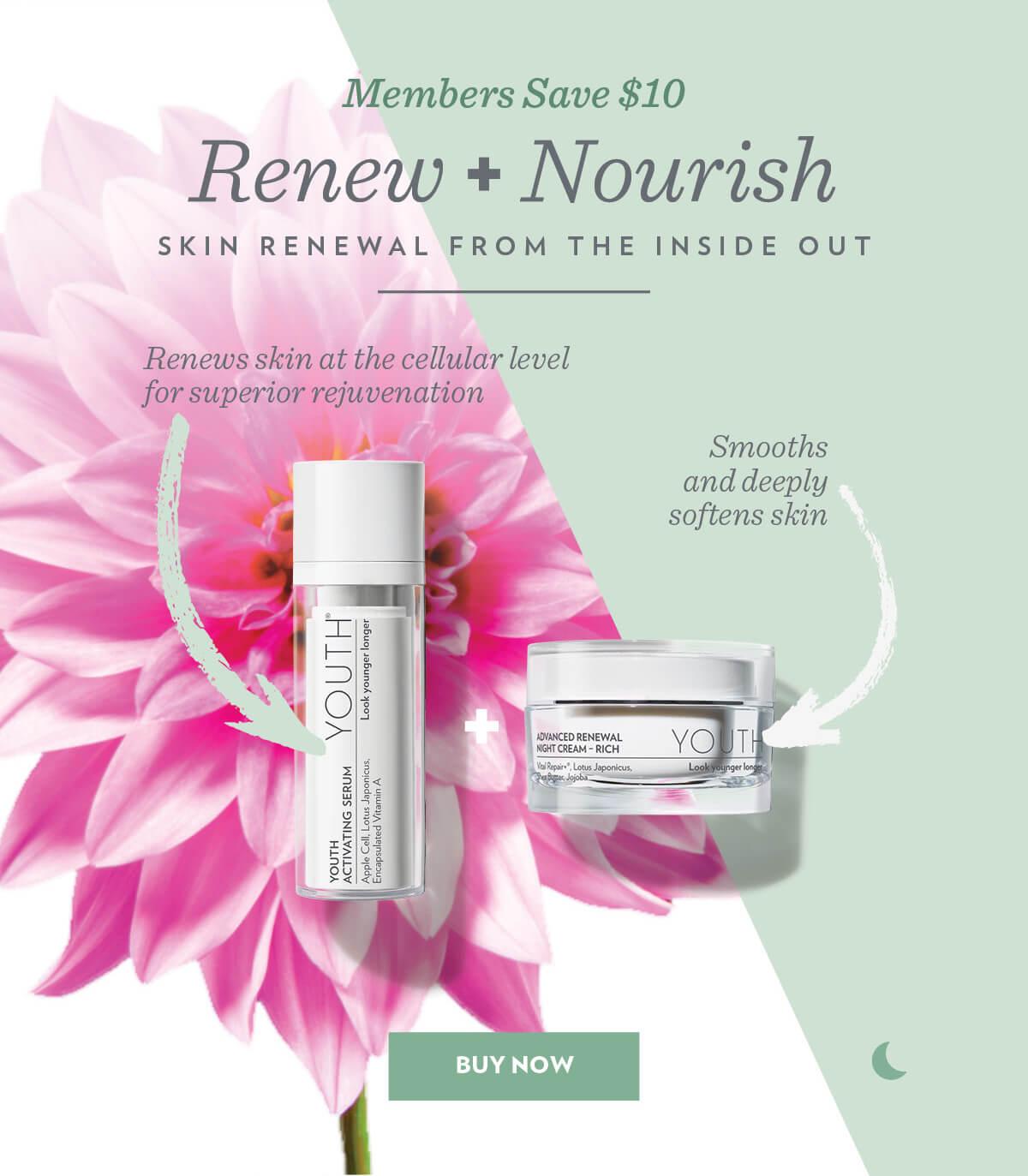 Members Save $10. Renew + Nourish