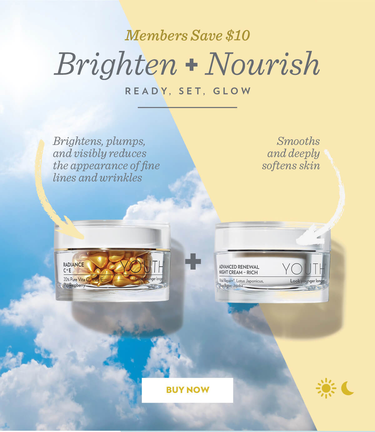 Members Save $10. Brighten + Nourish